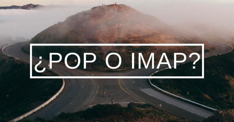 POP3 o IMAP qué es mejor