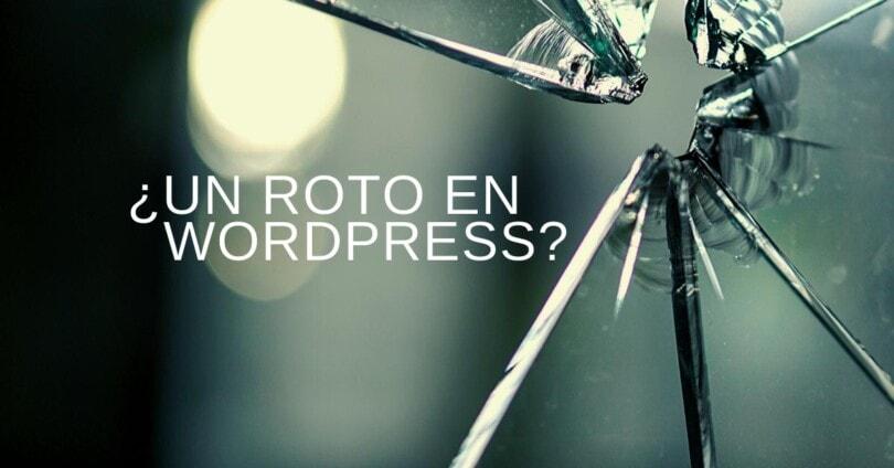 Arregla WordPress roto